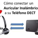 ¿Cómo conectar un auricular inalámbrico a su teléfono DECT?